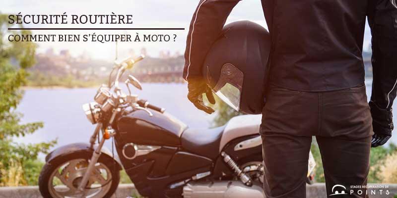 Sécurité à moto : comment bien s'équiper ?