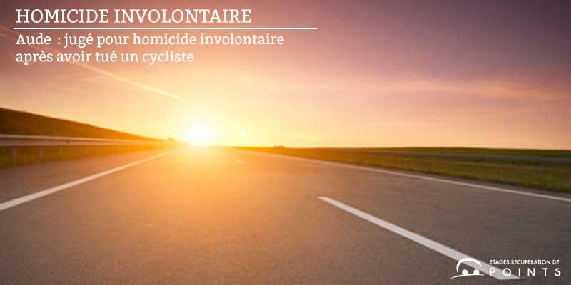 Aude: jugé pour homicide involontaire après avoir tué un cycliste