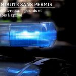 Un conducteur arrêté ivre, sans permis et avec 100g de cannabis à Epinal
