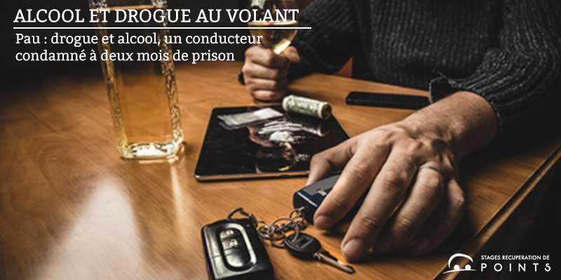 Pau : drogue et alcool, un conducteur condamné à deux mois de prison