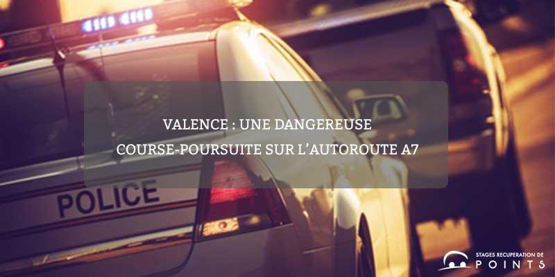 Valence : une dangereuse course-poursuite sur l'autoroute A7