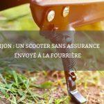 Dijon : un scooter sans assurance envoyé à la fourrière