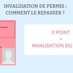 Invalidation de permis: comment le repasser ?