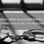 Narbonne : après un accident mortel, un jeune conducteur écope d'un an de prison