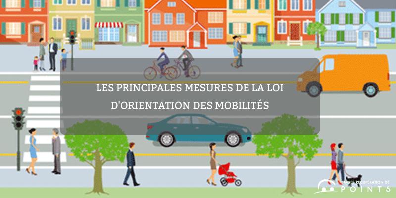 Les principales mesures de la loi d'orientation des mobilités