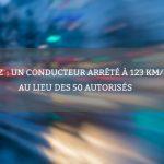 Metz: un conducteur arrêté à 123 km/h au lieu des 50 autorisés