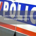 Rouen : sans permis, il s'engage dans une folle course-poursuite