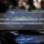 Montbéliard: il continue à conduire après qu'on lui ait suspendu son permis la veille