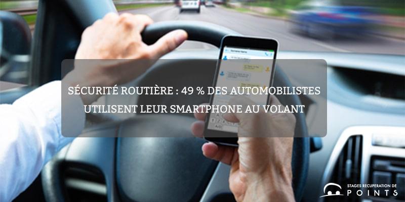 Sécurité routière : 49 % des automobilistes utilisent leur smartphone au volant