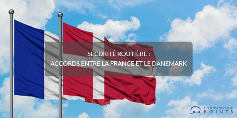 Sécurité routière : accords entre la France et le Danemark